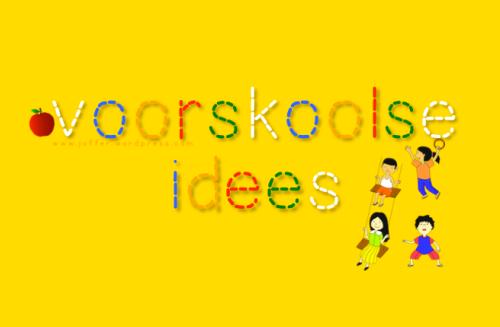 voorskoolse idees